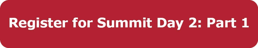 Register for Summit Day 2: Part 1